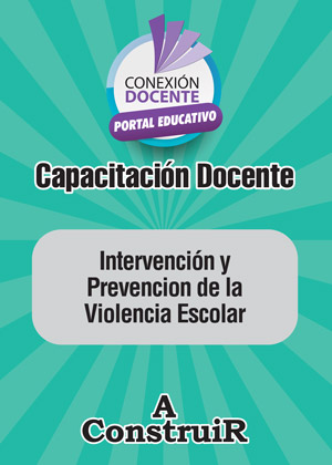 Intervención y Prevención de la Violencia Escolar